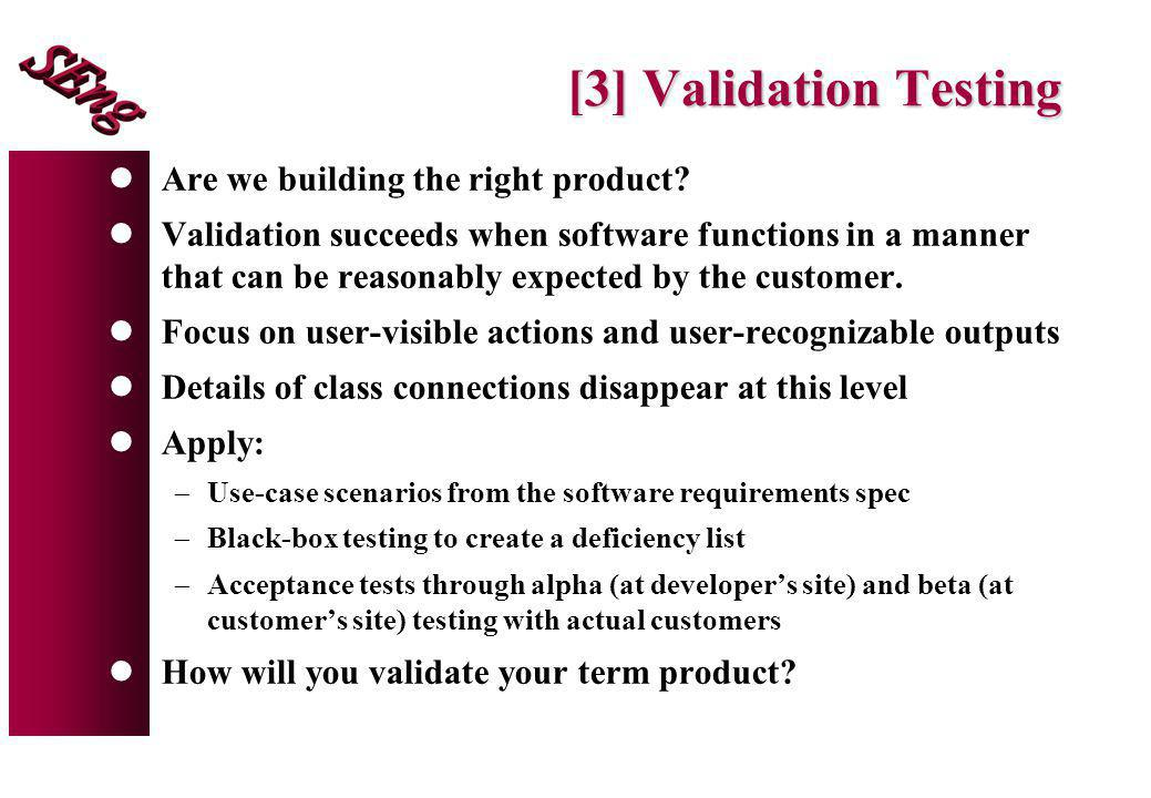 [3] Validation Testing Are we building the right product